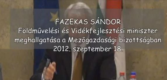 Fazekas Sándor miniszter meghallgatása a Mézőgazdasági bizottságban