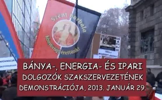 Bánya-, Energia- és Ipari Dolgozók Szakszervezetének demonstrációja