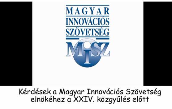 Kérdések az Innovációs Szövetség elnökéhez a közgyűlés előtt