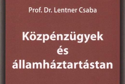 Dr. Lentner Csaba: Közpénzügyek és államháztartástan