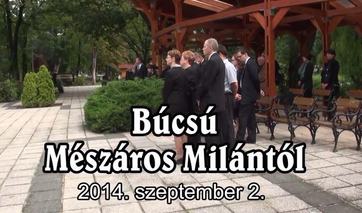 Búcsú Mészáros Milántól – 2014. szeptember 2.