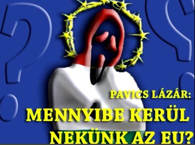 A NYUGAT EGY KANIBÁL Pavics Lázár összefoglalója. Magyarországot lopják! Igazi okok a tüntetésre