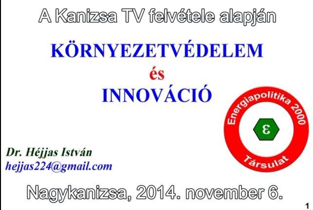 Dr. Héjjas István előadása Nagykanizsán 2014. november 6.