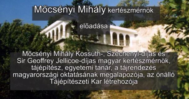 Mőcsényi Mihály kertészmérnök előadása