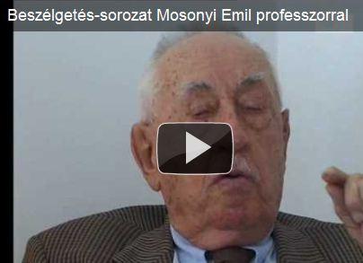 Beszélgetés-sorozat Mosonyi Emil professzorral